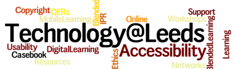 Teachnology@Leeds wordal graphic